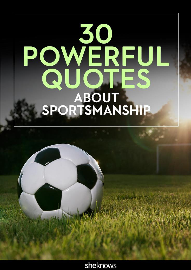 40 Quotes About Sportsmanship That Teach Kids Important Lessons Unique Sportsmanship Quotes
