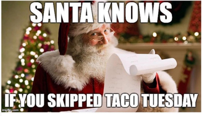 16 Taco memes that will make you glad it's Taco Tuesday ...