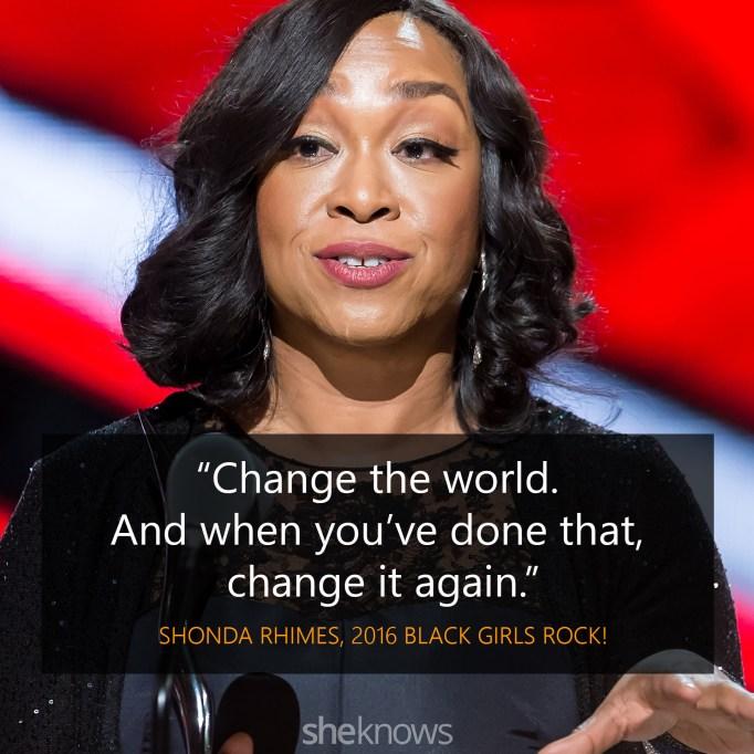 Shonda Rhimes 2016 Black Girls Rock quote