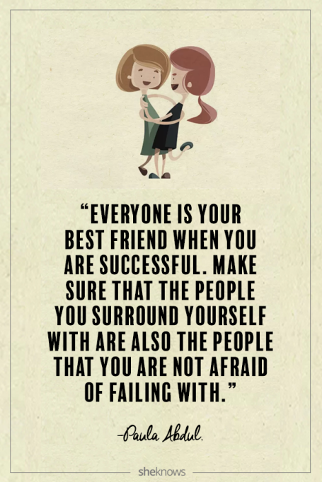 Paula Abdul quote about friendship