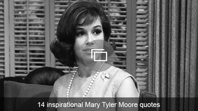 Mary Tyler Moore quotes slideshow