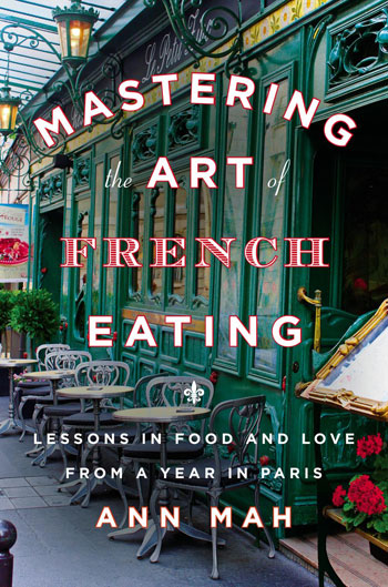 Mastering the art of French eating book cover