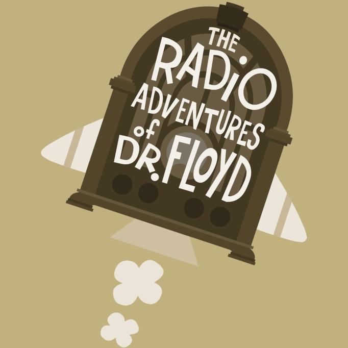 Great Kids' Podcasts | The Radio Adventures Of Dr. Floyd Official Podcast
