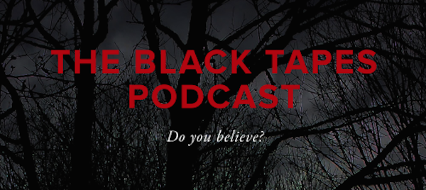 Spooky Podcasts: The Black Tapes
