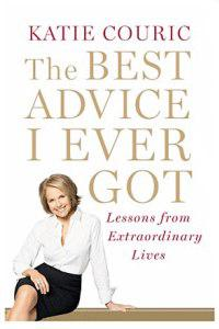 The Best Advice from Katie Couric