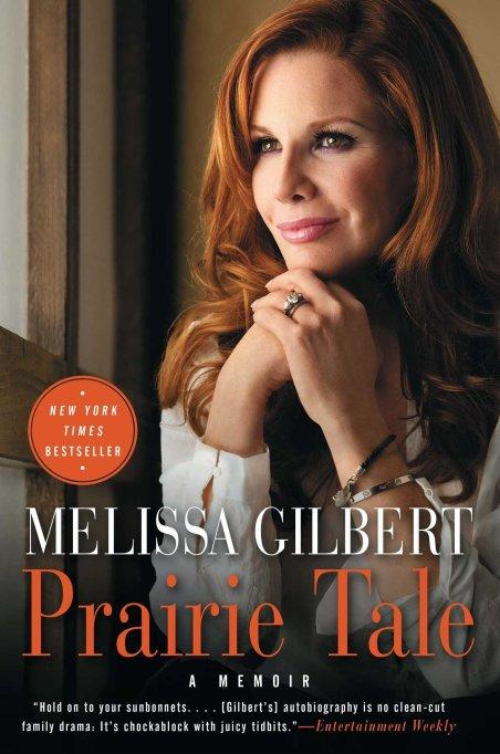 Melissa Gilbert 'Prairie Tale: A Memoir'