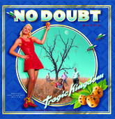 No Doubt Tragic Kingdom
