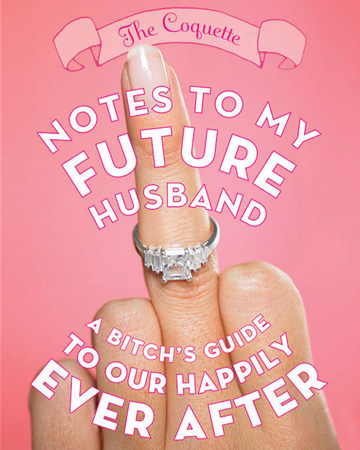 Note To My Future Husband Youre Optional Sheknows