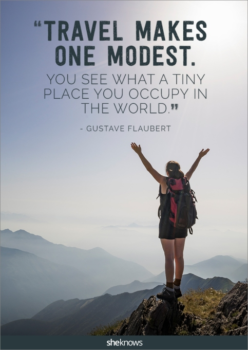 A travel quote by Gustave Flaubert