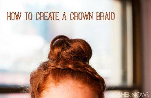How to create a crown braid