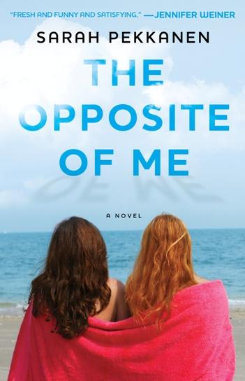 Sarah Pekkanen's The Opposite of Me
