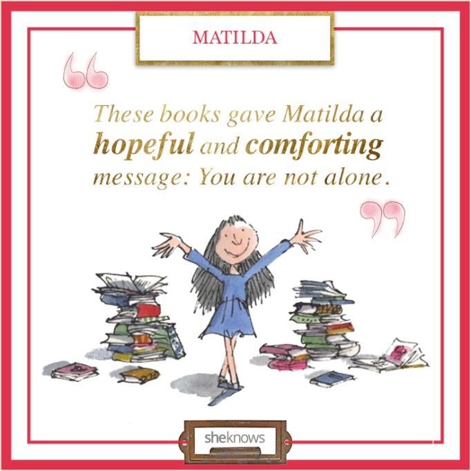 """Quote from """"Matilda"""""""