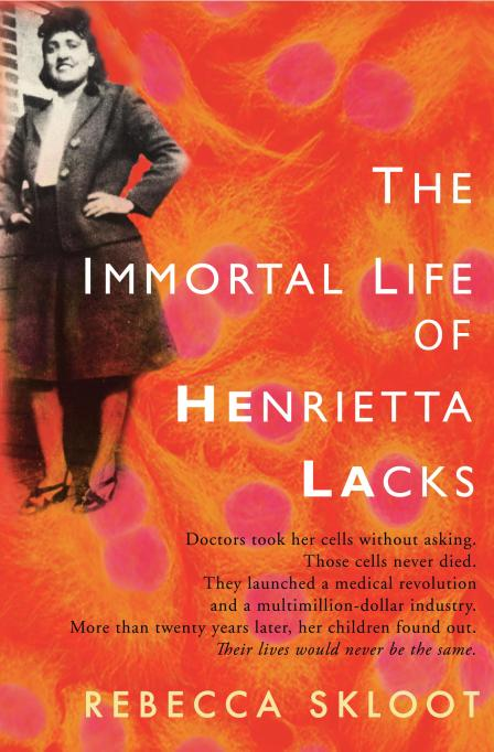 Powerful books about the female experience: 'The Immortal Life of Henrietta Lacks'