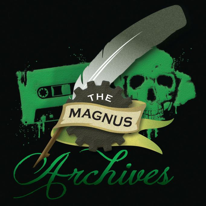 Spooky Podcasts: The Magnus Archives