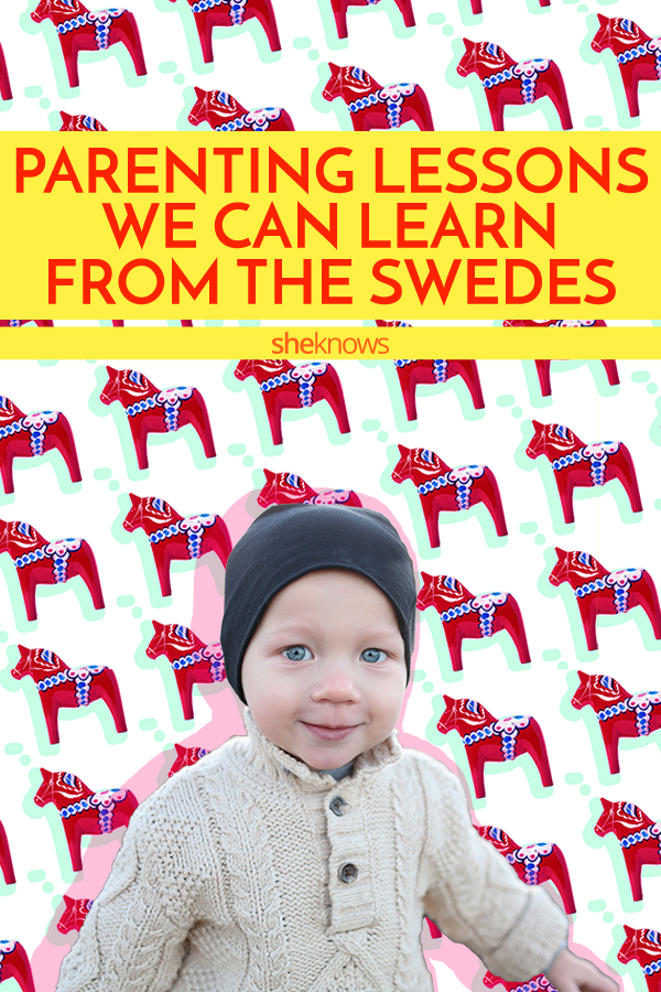 parenting secrets from the Swedes