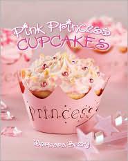 Little Princess Cupcakes Cookbook