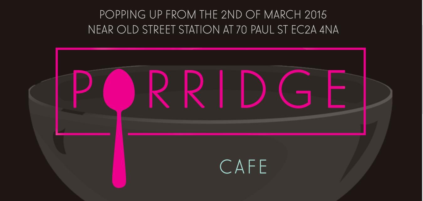 Porridge Cafe in London