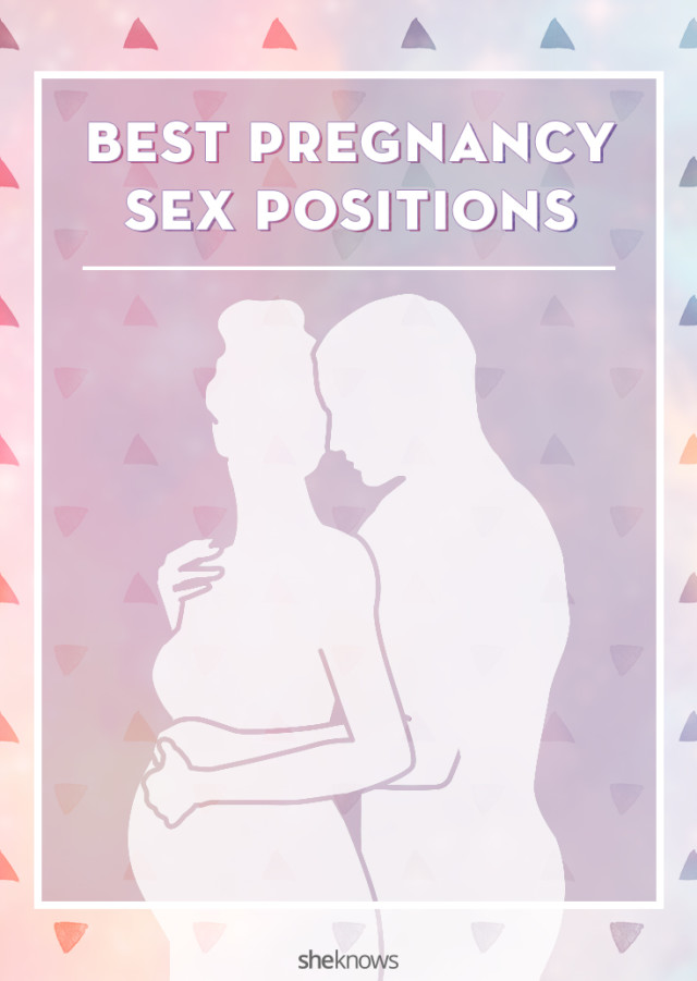 Pregnant sex positions