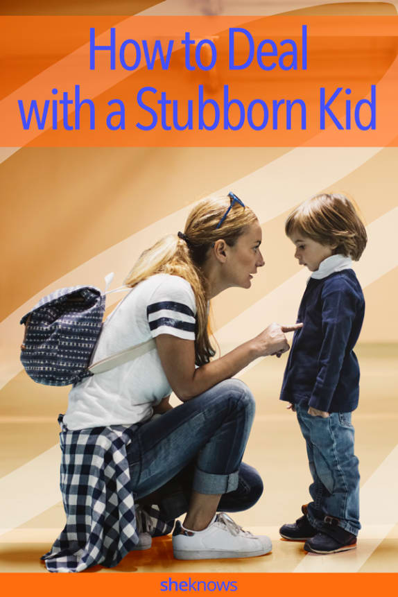 How to Deal With a Stubborn Kid