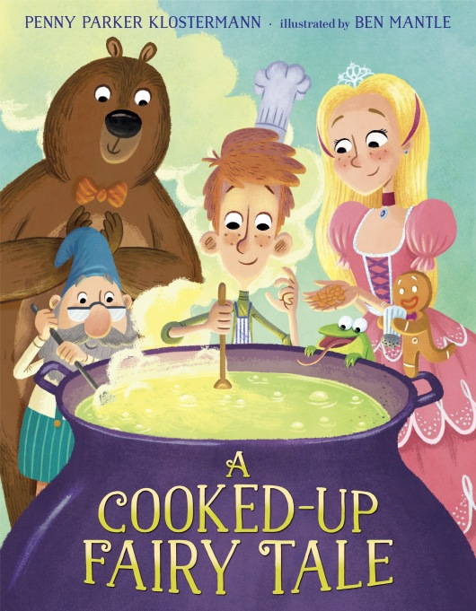 13 Children's Books for National Read A Book Day: A Cooked-Up Fairytale