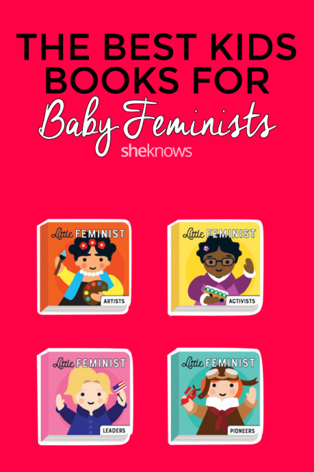 The Best Kids Books for Baby Feminists