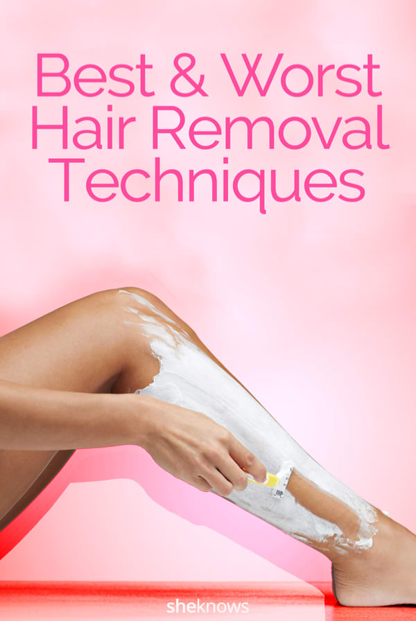 The Best & Worst Hair-Removal Techniques – SheKnows