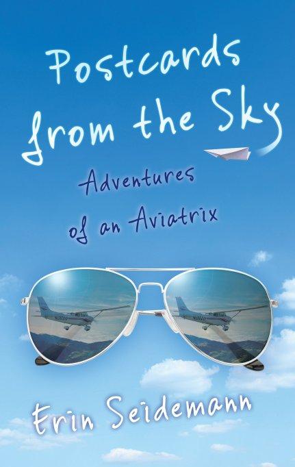 Postcards from the Sky by Erin Seidemann