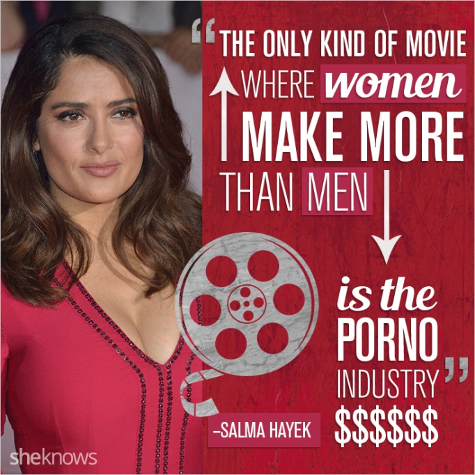 Salma Hayek quote