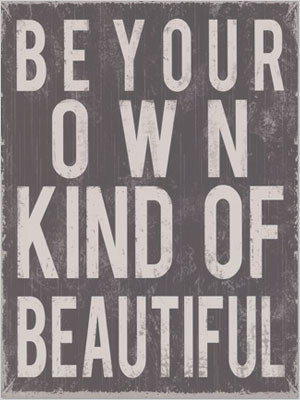 Your own kind of beautiful quote | Sheknows.com
