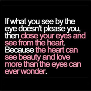 If What You See By The Eye quote | Sheknows.com