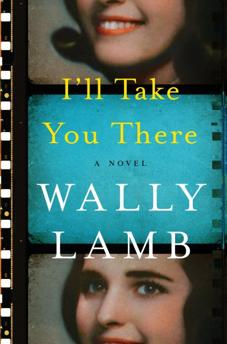 'I'll Take You There' Wally Lamb book cover