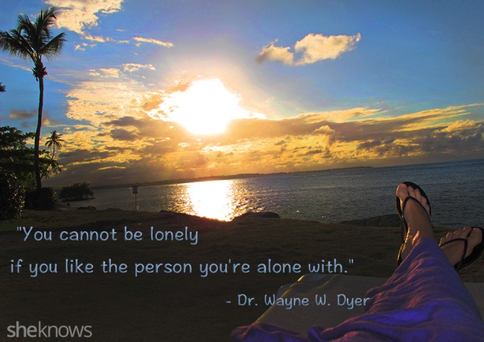 Dr. Wayne Dyer lonely quote
