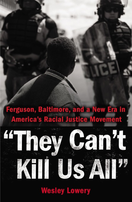 'They Can't Kill Us All' Wesley Lowery book cover