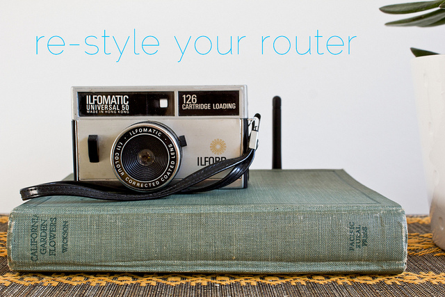 Restyle your router