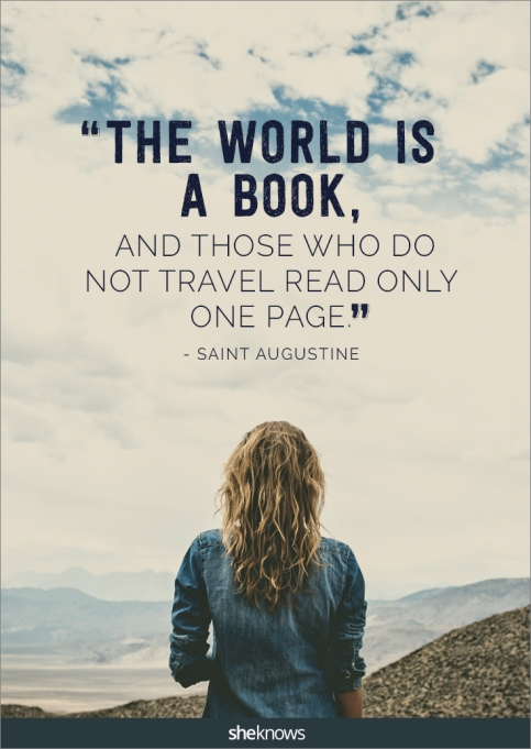 A travel quote by Saint Augustine