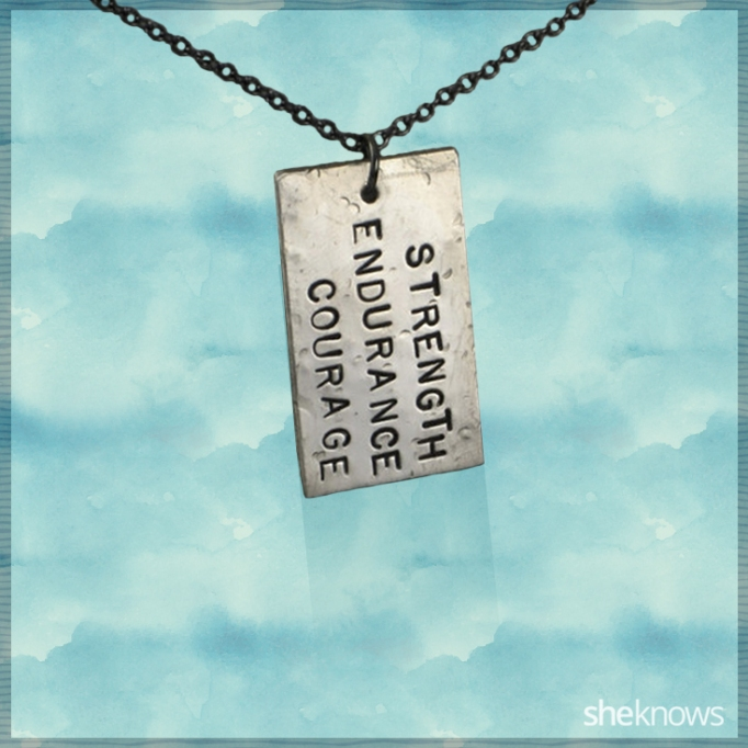 Strength, Endurance, Courage necklace