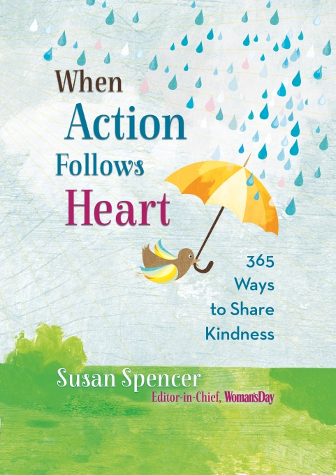 'When Action Follows Heart' by Susan Spencer