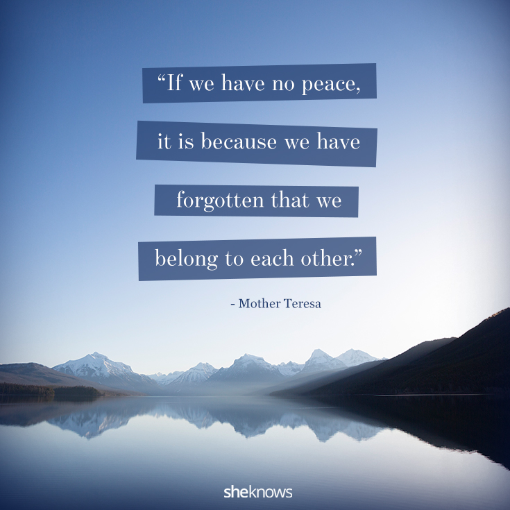 10 Powerful Quotes About Peace The World Desperately Needs To