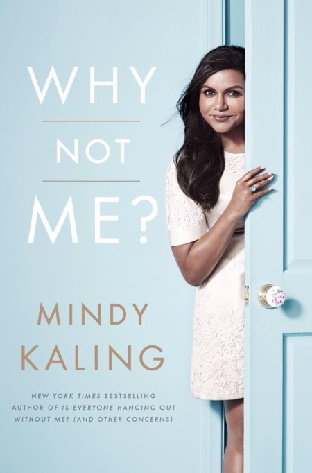Why Not Me Mindy Kaling