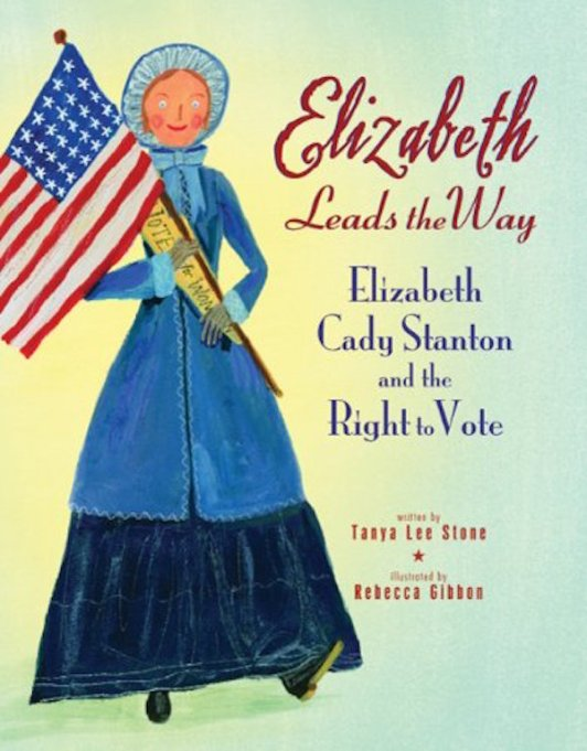 The Best Kids' Books for Baby Feminists: Elizabeth Leads the Way