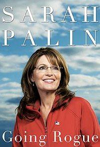 Sarah Palin's Going Rogue