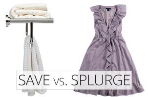 Save vs. Splurge -- Wash clothes less often