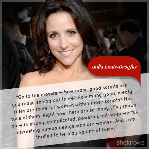 Julia Louis-Dreyfus quote