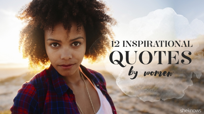 Inspirational quotes by women