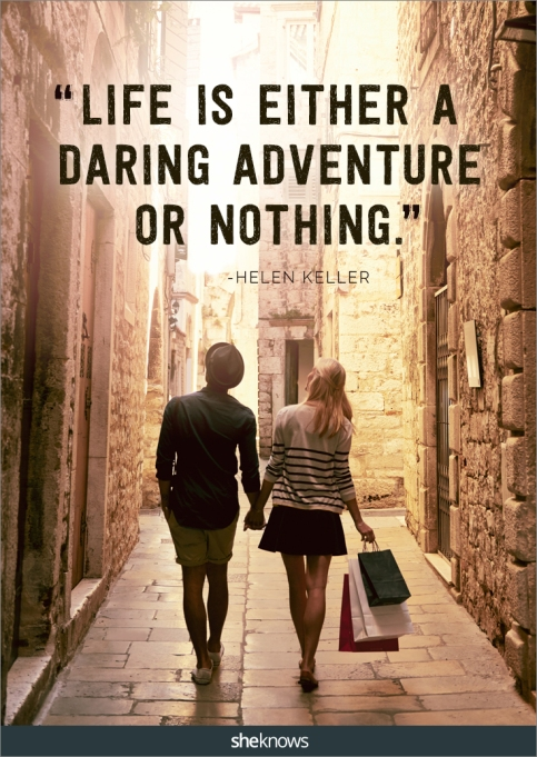 A travel quote by Helen Keller