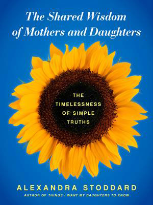The shared wisdome of mothers ad daughters book cover