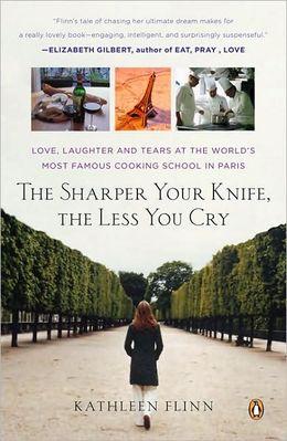 The Sharper Your Knife by Kathleen Flinn
