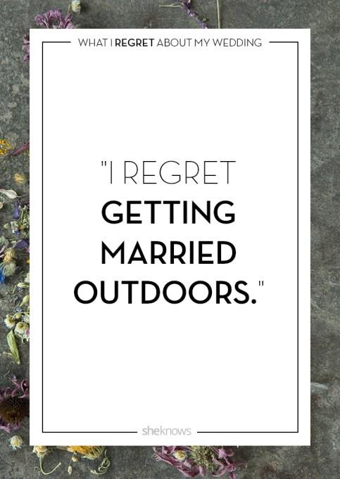 Wedding day regrets quote: Outdoor wedding