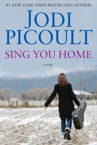 Jodi Picoult's latest, Sing You Home