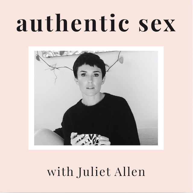 Cover art for 'Authentic Sex with Juliet Allen' podcast